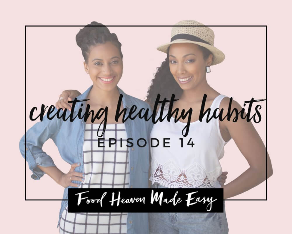 podcast: creating healthy habits that last