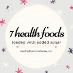 New post! 7 Health Foods Loaded w Added Sugar Anyhellip